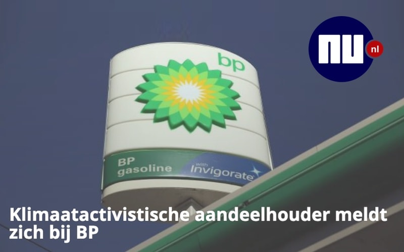 Klimaatactivistische aandeelhouder meldt zich bij BP