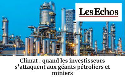 Climat : quand les investisseurs s'attaquent aux géants pétroliers et miniers